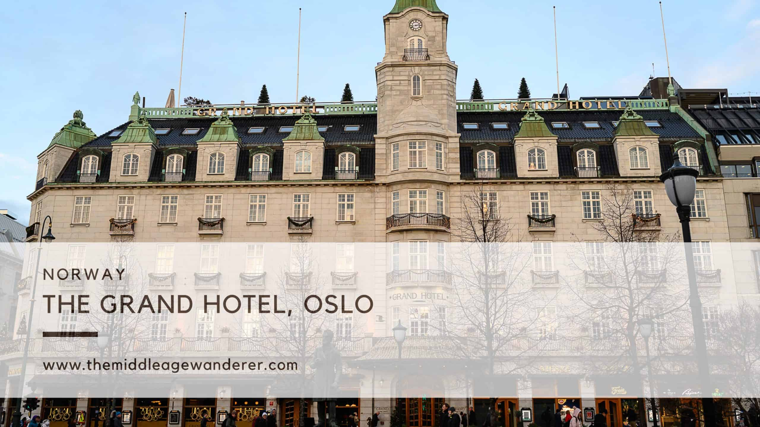 The Grand Hotel - The Perfect Accommodation in Oslo